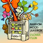 Clover Club — Random Mood Jukebox, інтэрнэт-рэліз, 2012