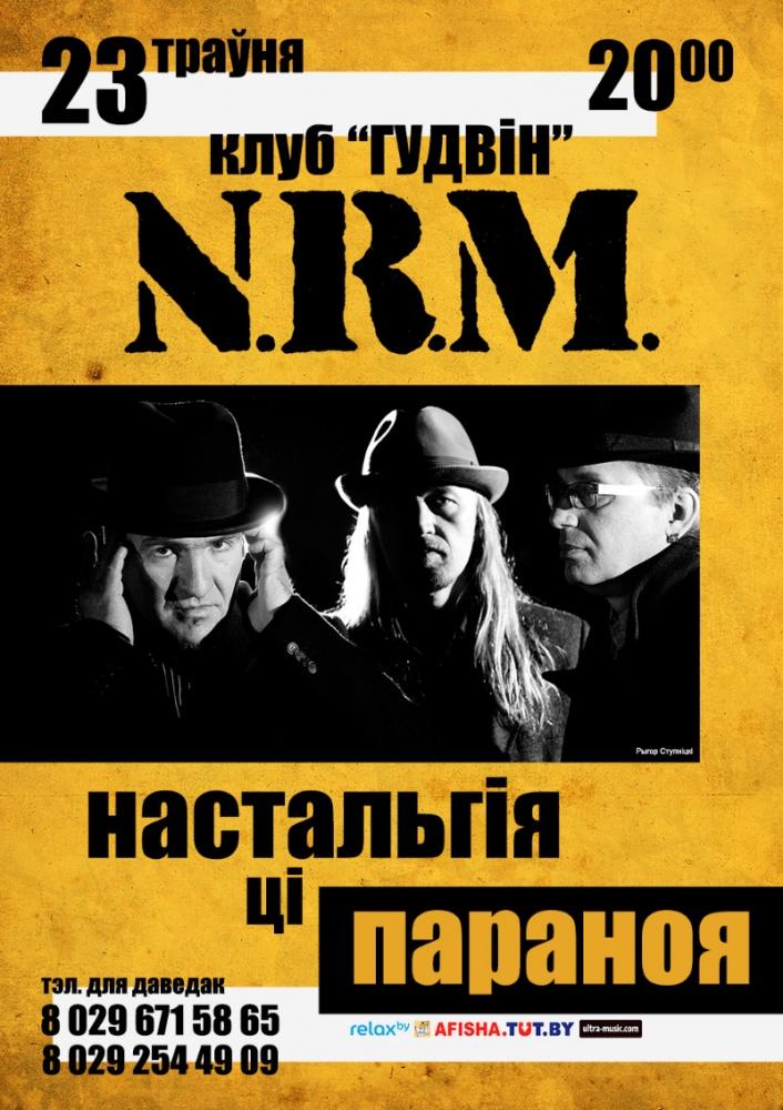 Канцэрт гурта N.R.M. - Настальгія ці Параноя